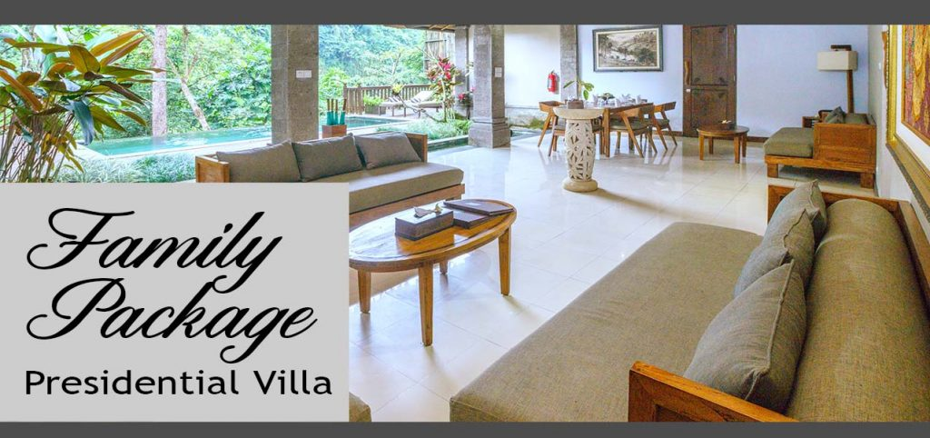 The Lokha Ubud - Family PackagePresidential Villa